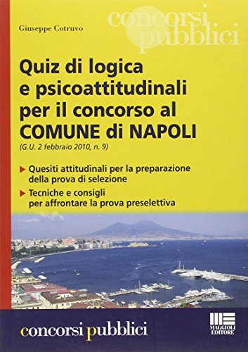 Quiz di logica e psicoattitudinali per il concorso al comune di Napoli