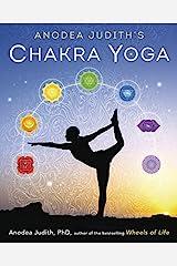 Anodea Judith's Chakra Yoga Kindle Edition