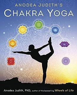 Anodea Judith's Chakra Yoga by [Anodea Judith]