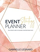 The Event Strategy Planner: The Ultimate Guide to Planning Your Profitable Event