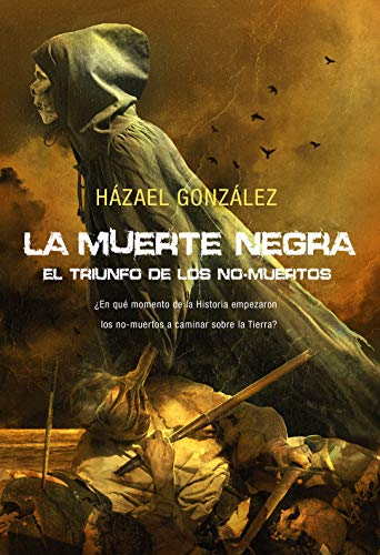 Portada del libro La Muerte Negra de Házael González