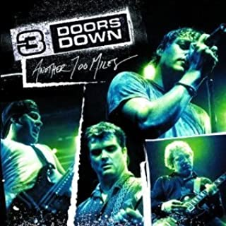 (CD Album 3 Doors Down, 7 Titel) Duck And Run [Live] / When I'm Gone (Intro) / When I'm Gone [Live] / Kryptonite [Live] / Here Without You [Live] / It's Not Me [Live] / That Smell [Live] u.a.