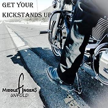 Get Your Kickstands Up