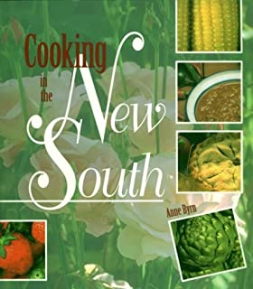 Cooking in the New South: A Modern Approach to Traditional Southern Fare
