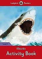 Sharks Activity Book: Ladybird Readers Level 3 (Ladybird Readers, Level 3)