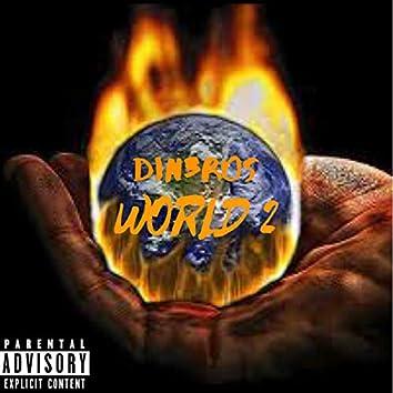 Din3ros World 2