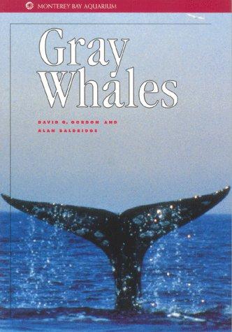 Gray Whales (Monterey Bay Aquarium Natural History Series)