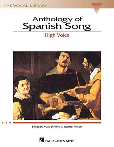 Anthology of Spanish Song - High Voice (The Vocal Library Series)...