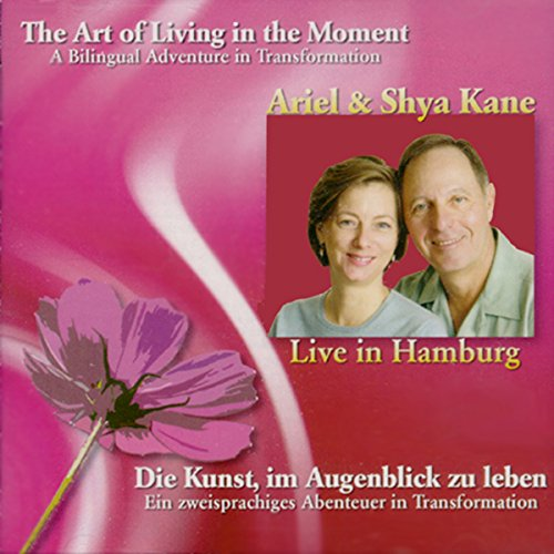 The Art of Living in the Moment Titelbild