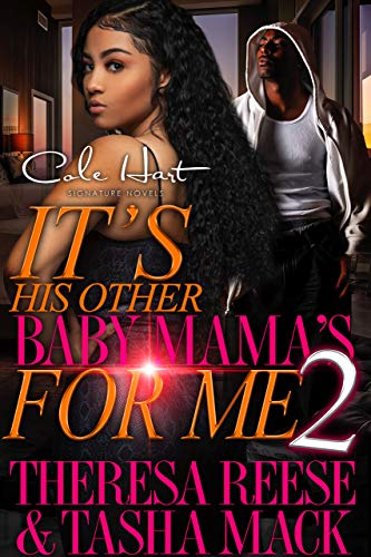 It's His Other Baby Mama's For Me 2: An Urban Romance (English Edition)