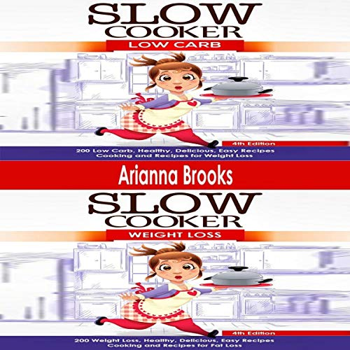 Slow Cooker: Low Carb & Weight Loss audiobook cover art