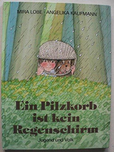 Ein Pilzkorb ist kein Regenschirm