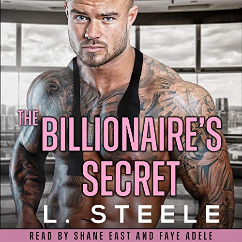 The Billionaire's Secret Audiobook By L. Steele cover art