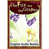 The Fox and the Grapes(すっぱいぶどう・英語版): きいろいとり文庫 その6
