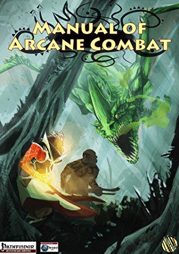 Pathfinder: Manual of Arcane Combat (English Edition)