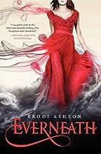 Everneath by Ashton, Brodi(January 24, 2012) Hardcover