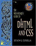 The Web Wizard s Guide to DHTML and CSS