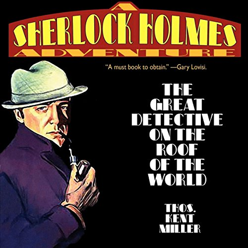 Sherlock Holmes in The Great Detective on the Roof of the World audiobook cover art