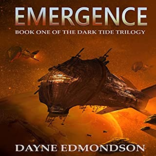 Emergence     The Dark Tide Trilogy, Book 1              De :                                                                                                                                 Dayne Edmondson                               Lu par :                                                                                                                                 Dan Carroll                      Durée : 5 h et 28 min     Pas de notations     Global 0,0