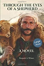 Through the Eyes of a Shepherd (Large Print Edition)
