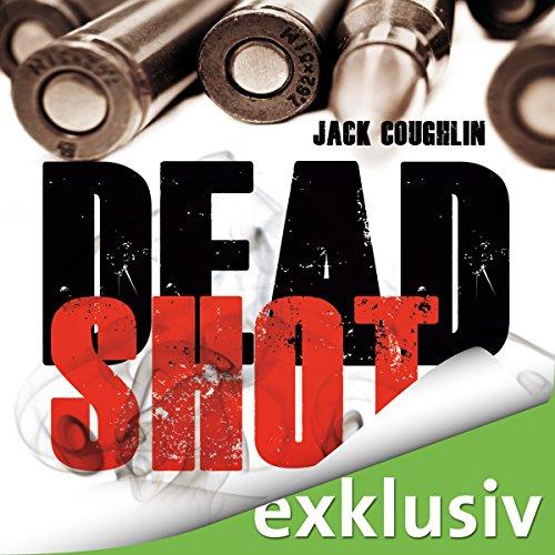 Dead Shot audiobook cover art