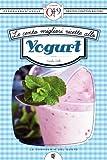le cento migliori ricette allo yogurt (enewton zeroquarantanove)