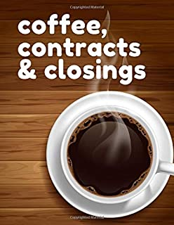 Coffee Contracts & Closings: Daily Realtor Real Estate Planner 8.5 x 11 | Calendar Goal Tracker Organizer Notebook | August 2019 through December 2020