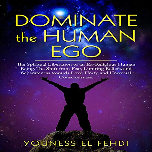 Dominate the Human Ego audiobook cover art