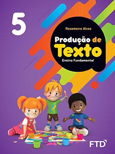 Produção de Texto - 5º ano