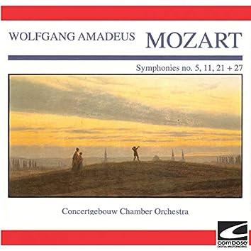 Mozart - Symphonies no. 5, 11, 21 + 27 (feat. Eduardo Marturet)