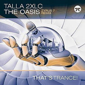 The Oasis (Zyrus 7 Remix)