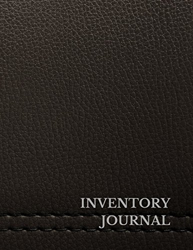 Inventory Journal: Large 8.5 Inches By 11 Inches
