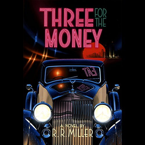 Three for the Money audiobook cover art