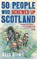 50 People Who Screwed Up Scotland (Detective Joe Sandilands)