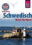 Schwedisch - Wort für Wort: Kauderwelsch-Sprachführer von Reise Know-How