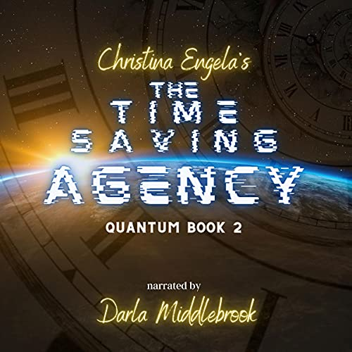 The Time Saving Agency Audiobook By Christina Engela cover art