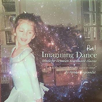 Imagining Dance, Pt. 1