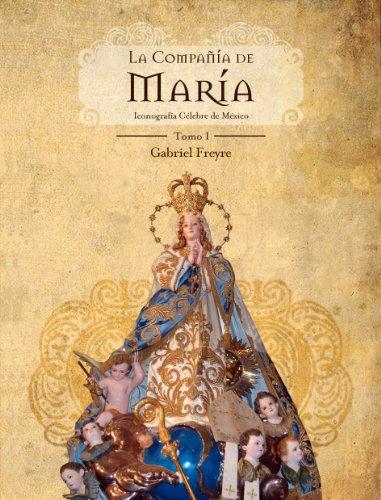 La compañía de María Tomo I