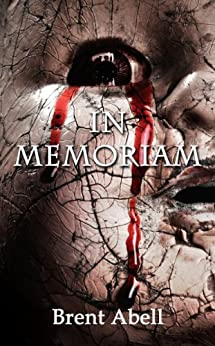 In Memoriam by [Brent Abell]