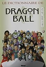 Dragon Ball - Le Dictionnaire d'Akira Toriyama