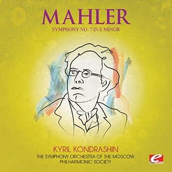 Mahler: Symphony No. 7 in E Minor (Digitally Remastered)