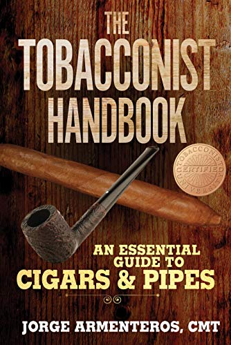 Compare Textbook Prices for The Tobacconist Handbook: An Essential Guide to Cigars & Pipes  ISBN 9781510752122 by Armenteros, Jorge