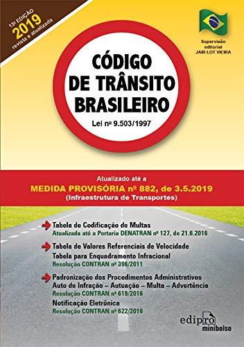 Código de Trânsito Brasileiro - 2019: Atualizado até a Medida Provisória nº 882, de 03/05/2019 (Infraestrutura de transportes)