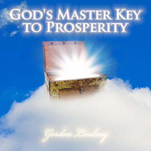 God's Master Key to Prosperity                   By:                                                                                                                                 Gordon Lindsay                               Narrated by:                                                                                                                                 Alex Freeman                      Length: 2 hrs and 2 mins     1 rating     Overall 5.0
