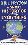 A Short History of Nearly Everything (Bryson, Band 5) - Bill Bryson