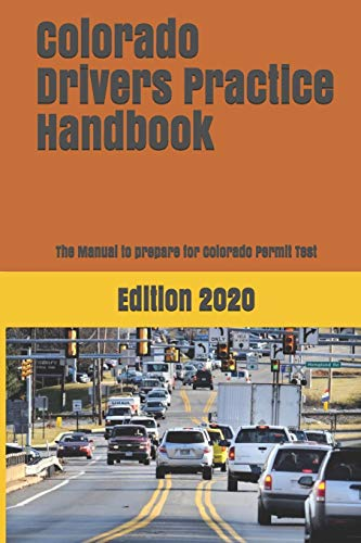Compare Textbook Prices for Colorado Drivers Practice Handbook: The Manual to prepare for Colorado Permit Test - More than 300 Questions and Answers  ISBN 9781697729467 by Learner Editions