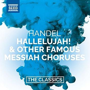 Handel: Hallelujah! & Other Famous Messiah Choruses