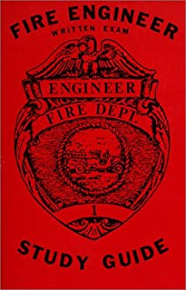 Fire Engineer Written Exam Study Guide