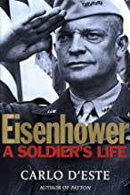 Eisenhower: A Soldier's Life