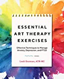 Essential Art Therapy Exercises:...